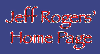 Jeff Rogers' Home Page